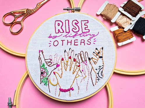 Rise By Lifting Others Embroidery Kit
