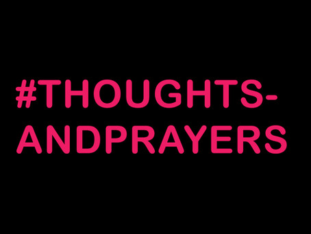 #thoughtsandprayers