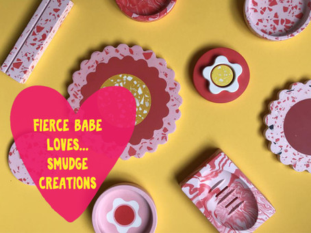 Fierce Babe Loves... Smudge Creations