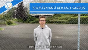 Soulayman à Roland Garros !