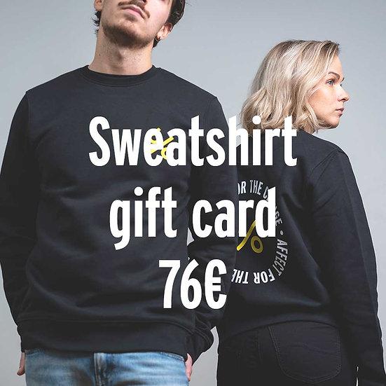 Gift Card Sweatshirt