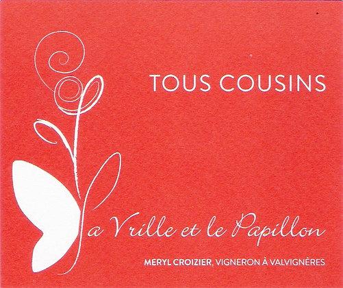 << Tous Cousin >> La Vrille et Le Papillon, 750ml