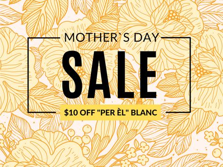 Mother's Day Special - Per Èl Blanc