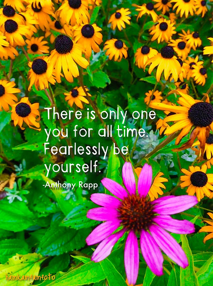 there's only one you - quote.JPG