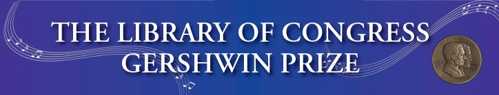 The Library of Congress Gershwin Prize