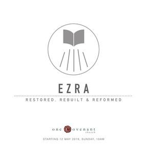 Ezra - Restored, Rebuilt & Reformed.jpeg