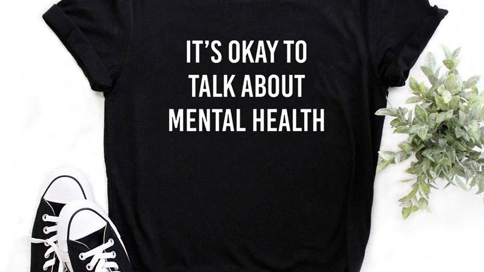 It's Okay to Talk About Mental Health T-Shirt