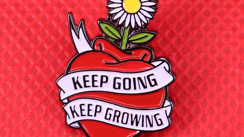 Keep Going Keep Growing Pin