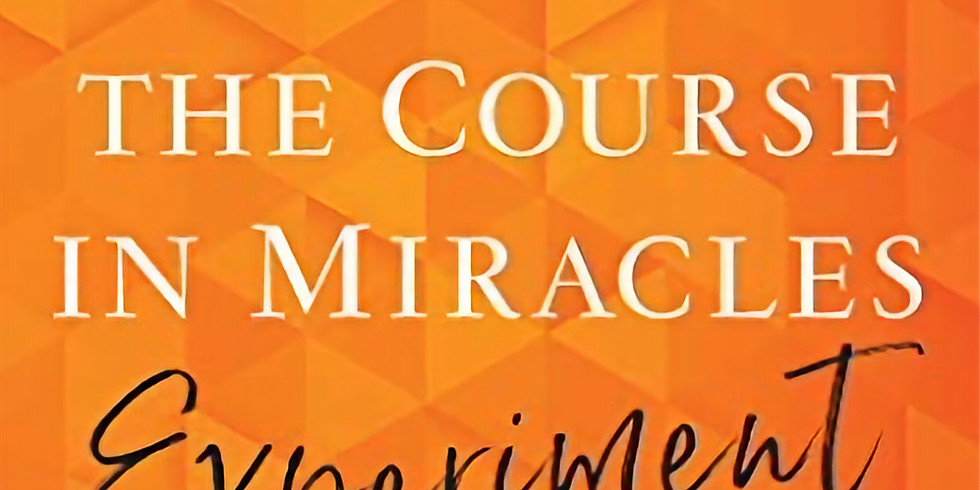 """Online Book Discussion Circle: """"The Course in Miracles Experiment"""" by Pam Grout"""