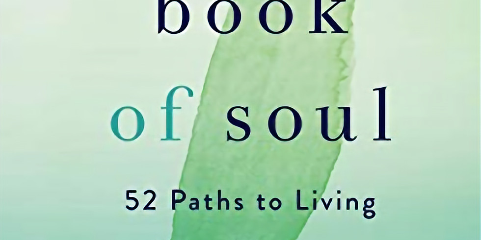 Online Book Discussion Circle II: The Book of Soul by Mark Nepo