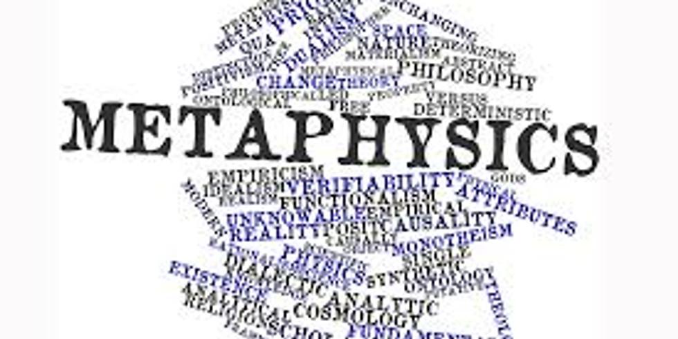 Principles of Metaphysics Class 2