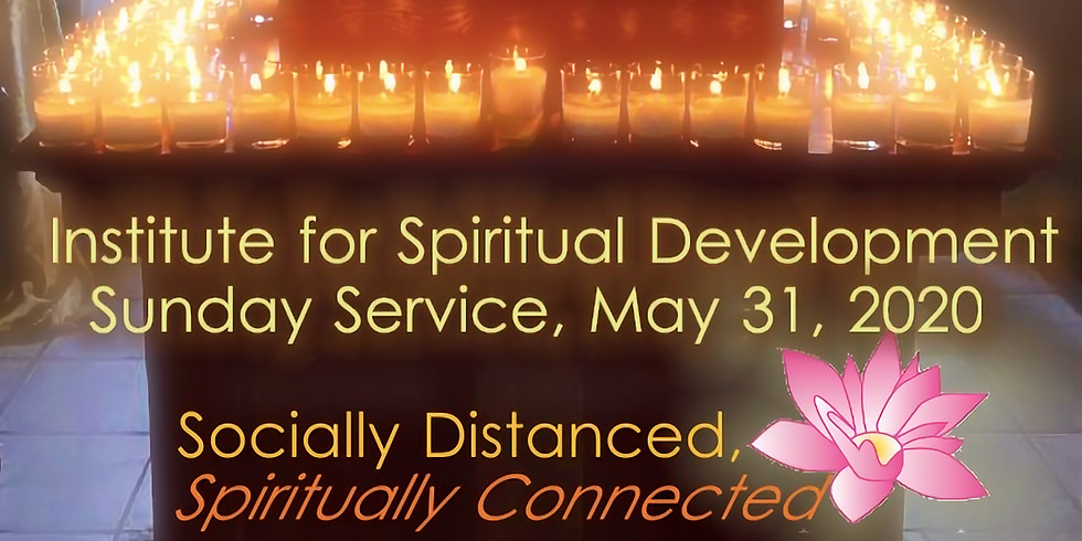 "LIVESTREAMED ""Socially Distanced, Spiritually Connected"" Sunday Service"