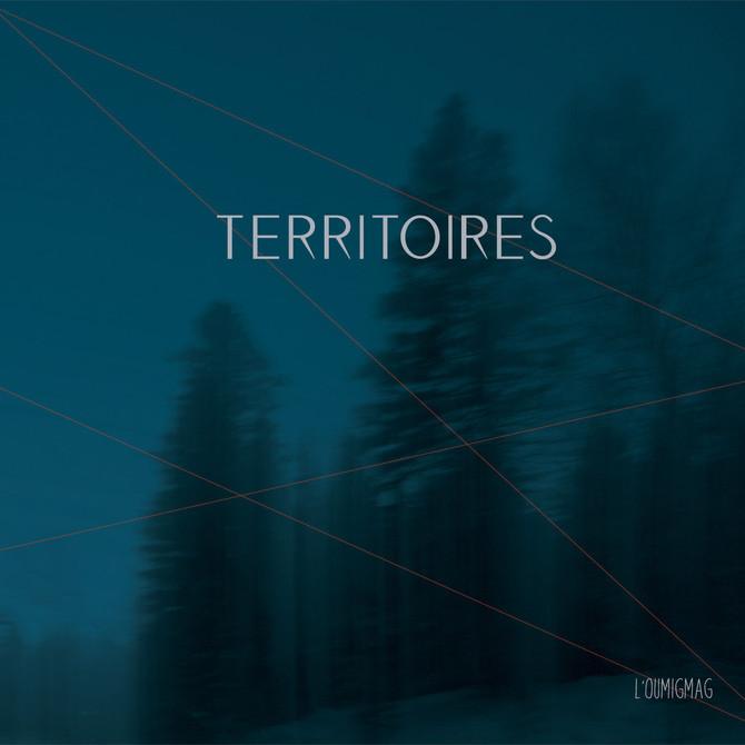 Lancement de Territoires premier album de l'Oumigmag