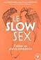 Le slow sexe,s'aimer en pleine conscience de Descombes
