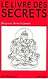 Le livre des secrets de Osho Bhagwan Shree Rajneesh