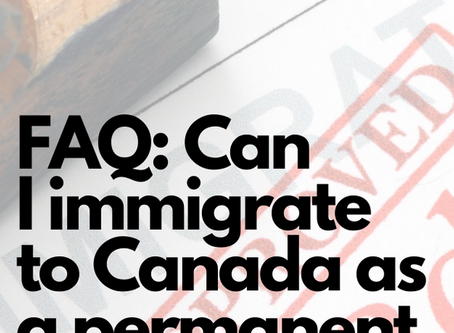 Can I immigrate to Canada as a permanent resident with work?