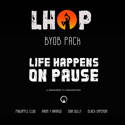 LHOP Documentary - BYOB Package