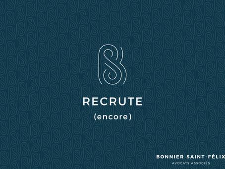 BONNIER SAINT-FELIX recrute (encore) !