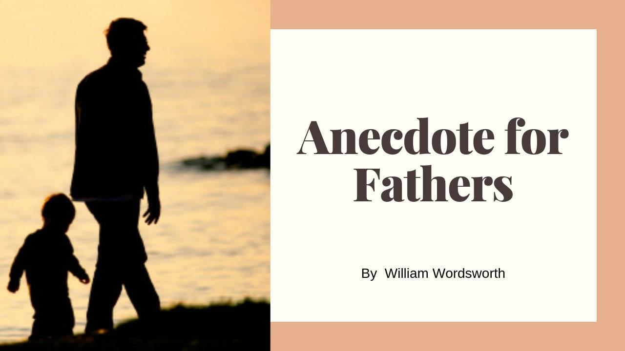 SMP #16 Anecdote for Fathers by William Wordsworth
