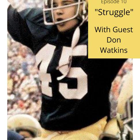 "Surprised by Art #10 ""Struggle"" W/Guest Don Watkins"