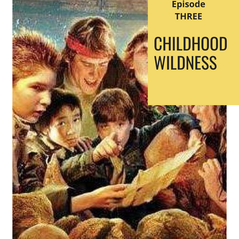 Surprised by Art #3: Childhood WIldness