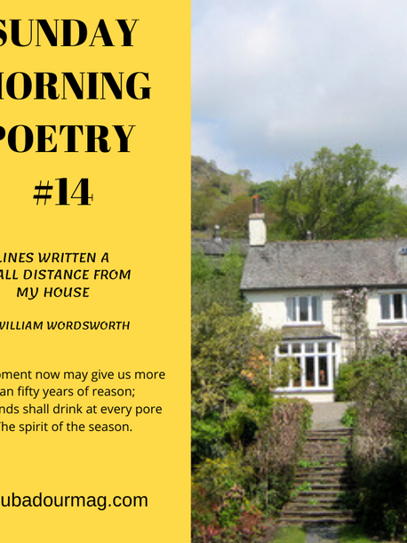 Lines Written at a small distance from my House by William Wordsworth