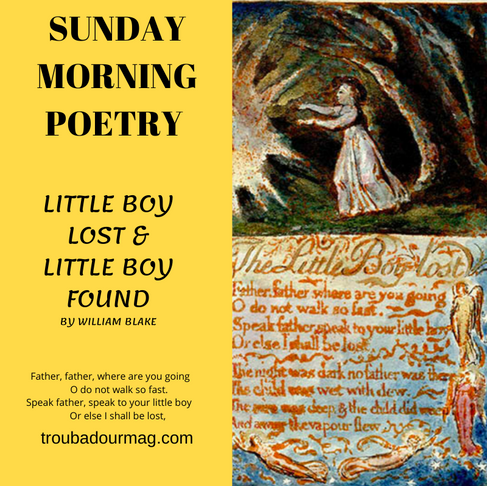 The Little Boy Lost and the Little Boy Found by William Blake