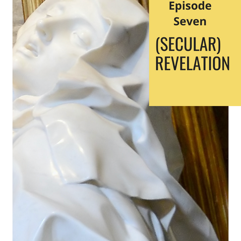 Surprised by Art #7: (Secular) Revelation