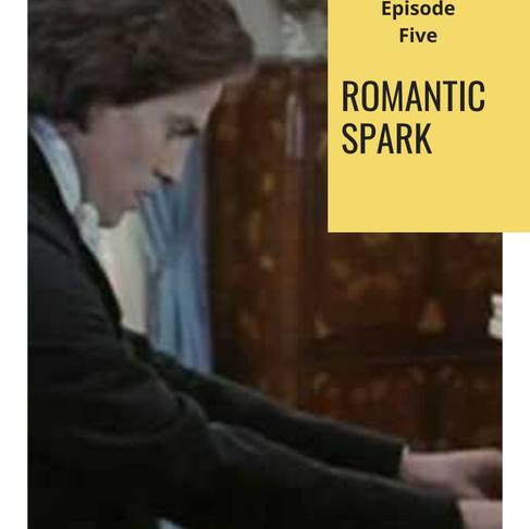 Surprised by Art #5: Romantic Spark