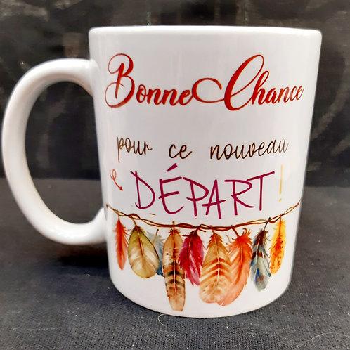 """Mug """"Bonne Chance pour ce nouveau départ"""""""