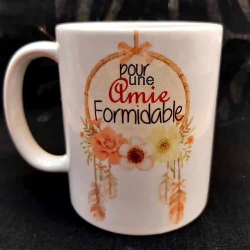 """Mug """"Pour une amie Formidable"""""""