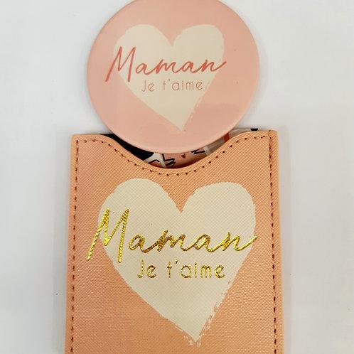 """Miroir de poche avec étui  """"Maman je t'aime"""""""