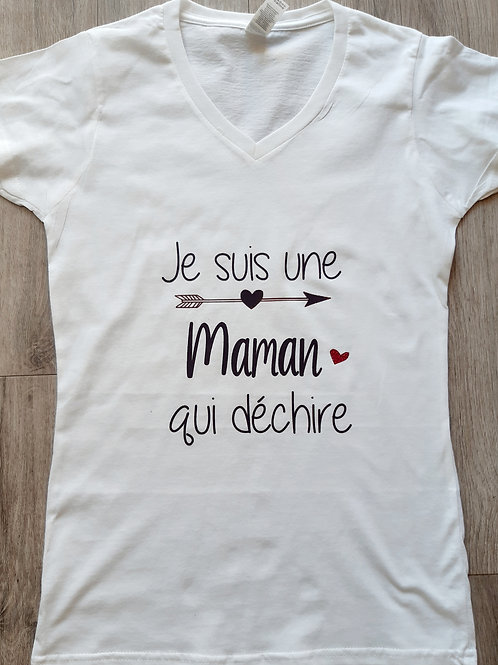 """Tee shirt Femme """"Je suis une Maman qui déchire"""""""