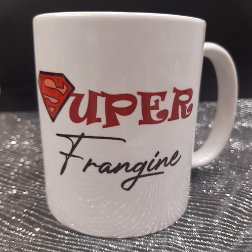 Mug super FRANGINE