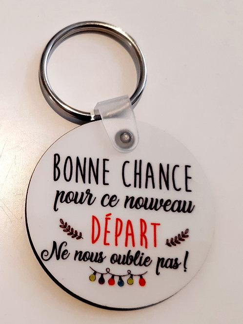 """Porte clé """"Bonne Chance pour ce nouveau départ"""""""