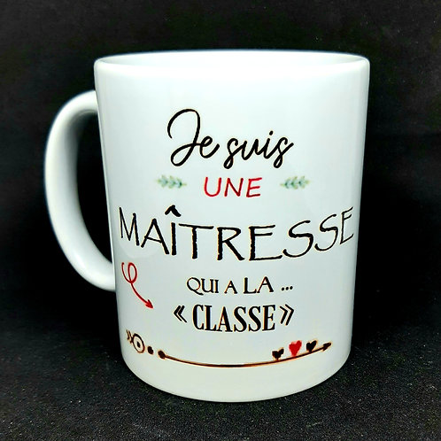 "Mug  ""Maîtresse qui a la classe"""