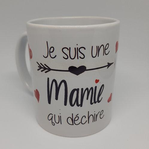 """Mug """"Je suis une Mamie qui déchire"""""""