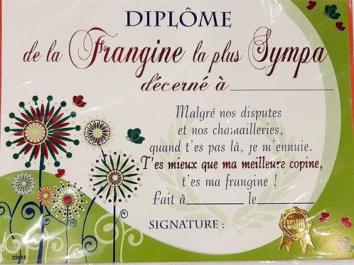 "Diplôme ""frangine la plus sympa"""