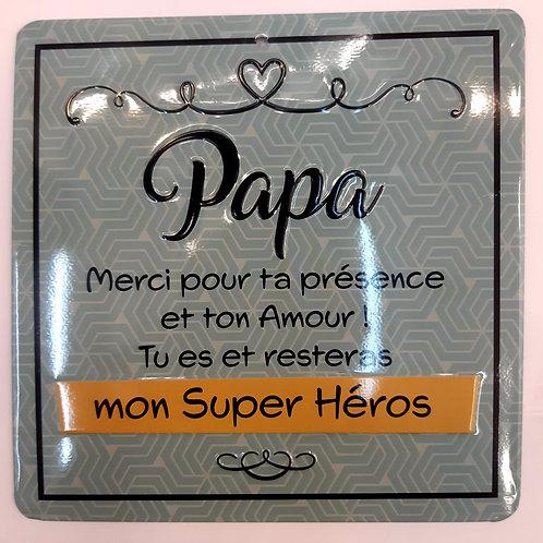 "Plaque en métal ""Papa mon super héros"""