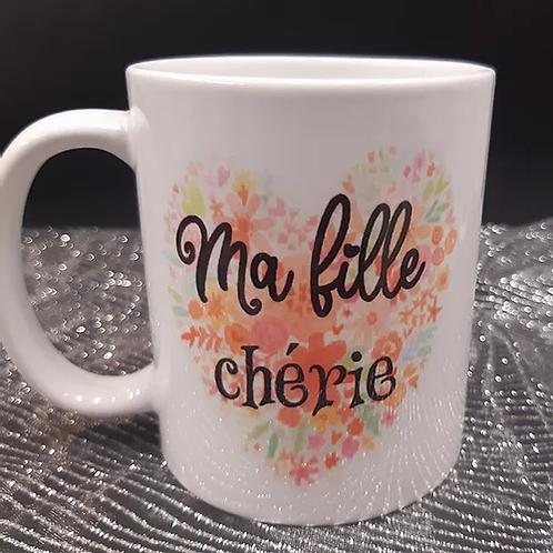 "Mug "" Ma Fille chérie"""