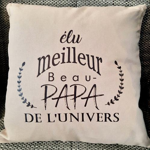 """Coussin """"Elu meilleur Beau-Papa de l'univers"""""""