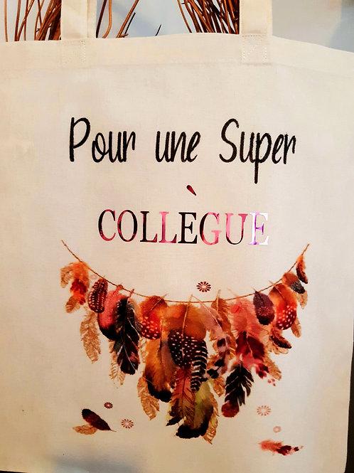 "Tote Bag coton "" Collègue"""