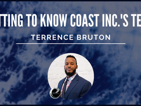 Getting To Know Coast Inc's Team: Terrence Bruton