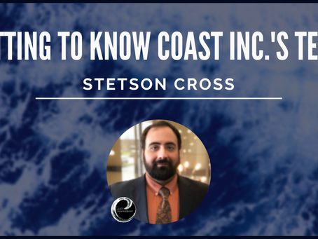 Getting To Know Coast Inc.'s Team: Stetson Cross