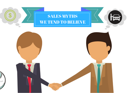 Sales Myths We Tend To Believe