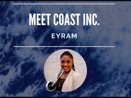Getting To Know Coast Inc's Team: Eyram Agbenya