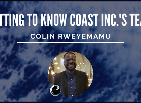 Getting To Know Coast Inc.'s Team: Colin Rweyemamu