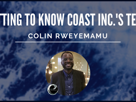 Getting To Know Coast Inc.'s Team: Colin Rweyemamu