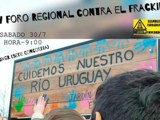 El 30 de julo de 2016 se realizará en Concordia el XV Encuentro del Foro Regional contra el Fracking