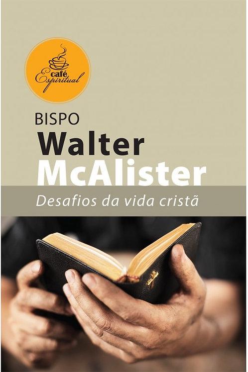 Desafios da Vida Cristã - Série Café Espiritual